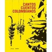 CANTOS CUENTOS COLOMBIANOS