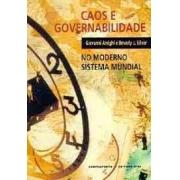 Caos e governabilidade no moderno sistema mundial