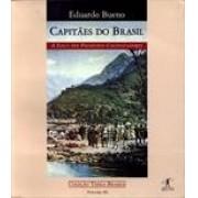 Capitães do Brasil. A saga dos primeiros colonizadores