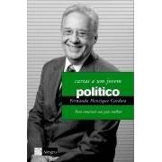 CARTAS A UM JOVEM POLITICO: PARA CONSTRUIR UM PAIS MELHOR