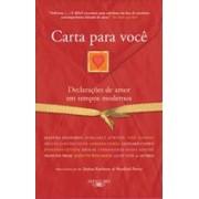 CARTAS PARA VOCE: DECLARAÇOES DE AMOR EM TEMPOS MODERNOS