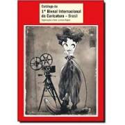 Catálogo da 1ª Bienal Internacional da Caricatura - Brasil