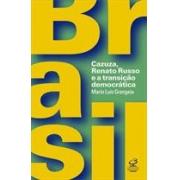 CAZUZA, RENATO RUSSO E A TRANSIÇAO DEMOCRATICA