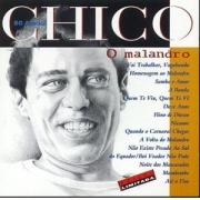CHICO 50 ANOS: O MALANDRO - CD