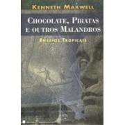 CHOCOLATE, PIRATAS E OUTROS MALANDROS: ENSAIOS TROPICAIS