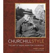Churchill Style: the art of being Winston Churchill