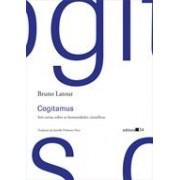 Cogitamus. Seis cartas sobre as humanidades científicas