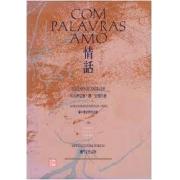 Com palavras amo (Português/Chinês)