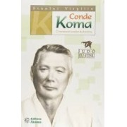 CONDE KOMA: O INVENCIVEL YONDAN DA HISTORIA