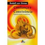 CONFIANÇA E CONVIVENCIA: REFLEXOES ETICAS E ECUMENICAS
