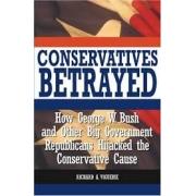 Conservatives Betrayed