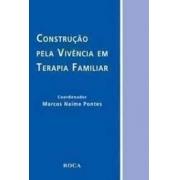 Construção pela vivência em terapia familiar