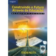 CONSTRUINDO O FUTURO ATRAVES DA EDUCAÇAO