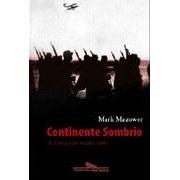Continente sombrio: a Europa no século XX