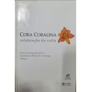 Cora Coralina - Celebração da Volta