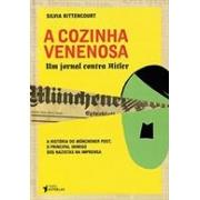 COZINHA VENENOSA: UM JORNAL CONTRA HITLER