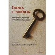 Crença e evidência. Aproximações e controvérsias entre religião e teoria evolucionária no pensamento contemporâneo