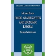 Crisis, stabilization and economic reform: therapy by consensus