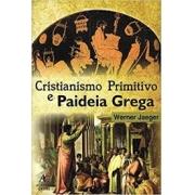 Cristianismo primitivo e paideia grega