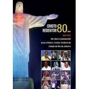 Cristo Redentor 80 Anos