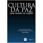 Cultura da paz. Num mundo em conflito