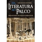 DA LITERATURA AO PALCO: DRAMATURGIA DE TEXTOS NARRATIVOS