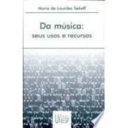 Da música: seus usos e recursos