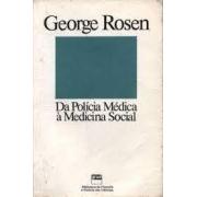 Da polícia médica à medicina social