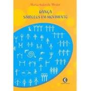 Dança: símbolos em movimento (Incluso CD)