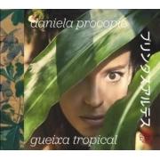 DANIELA PROCOPIO - GUEIXA TROPICAL