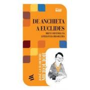 De Anchieta a Euclides: breve história da literatura brasileira