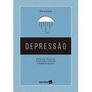 DEPRESSAO: SAIBA COMO DIFERENCIAR A DEPRESSAO CLINICA DAS TRISTEZAS DO DIA A DIA