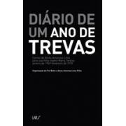 DIARIO DE UM ANO DE TREVAS: CARTAS DE ALCEU AMOROSO LIMA PARA SUA FILHA MADRE MARIA TERESA: JANEIRO DE 1969 - FEVEREIRO DE 1970