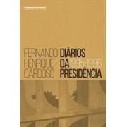 DIARIOS DA PRESIDENCIA: 1995-1996