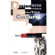 DICIONARIO CRÍTICO DE POLÍTICA CULTURAL