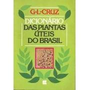 Dicionário das plantas úteis do Brasil
