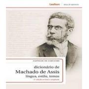 Dicionário de Machado de Assis: língua, estilo, temas