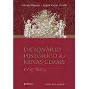 DICIONARIO HISTORICO DAS MINAS GERAIS