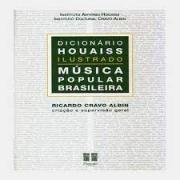 Dicionário Houaiss Ilustrado. Música Popular Brasileira