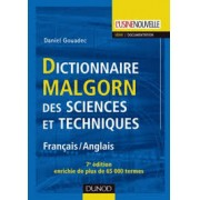 DICTIONNAIRE MALGORN DES SCIENCES ET TECHNIQUES: FRANÇAIS / ANGLAIS
