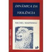 Dinâmica da Violência