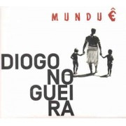 Diogo Nogueira – Munduê CD