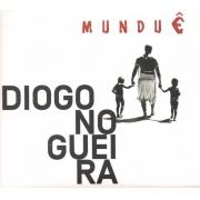 Diogo Nogueira – Munduê