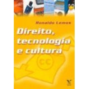 DIREITO, TECNOLOGIA E CULTURA