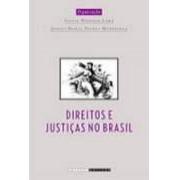 DIREITOS E JUSTIÇAS NO BRASIL: ENSAIOS DE HISTÓRIA SOCIAL