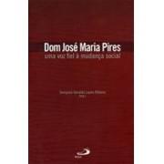 DOM JOSE MARIA PIRES: UMA VOZ FIEL A MUDANÇA SOCIAL