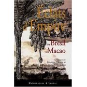 Éclats d'Empire du Brésil à Macao