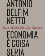 Economai é coisa séria: Brasil / mercados / política / 2000-2018