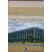 Economia Contemporânea em Moçambique. Sociedade linhageira, colonialismo, socialismo, liberalismo