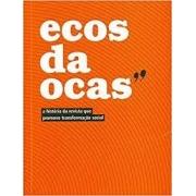 Ecos da Ocas: a história da revista que promove transformação social